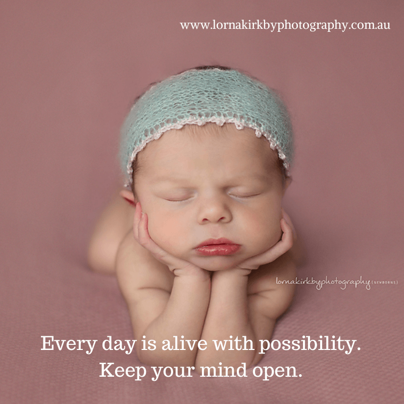 Newborn Musings, keep your mind open.