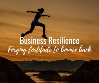 Business Resilience, Forging Fortitude for Bounce Back